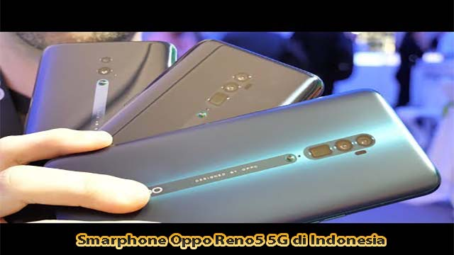 Smarphone Oppo Reno5 5G di Indonesia